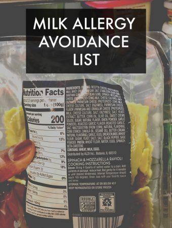 Milk Allergy Avoidance List {Dairy Products List}
