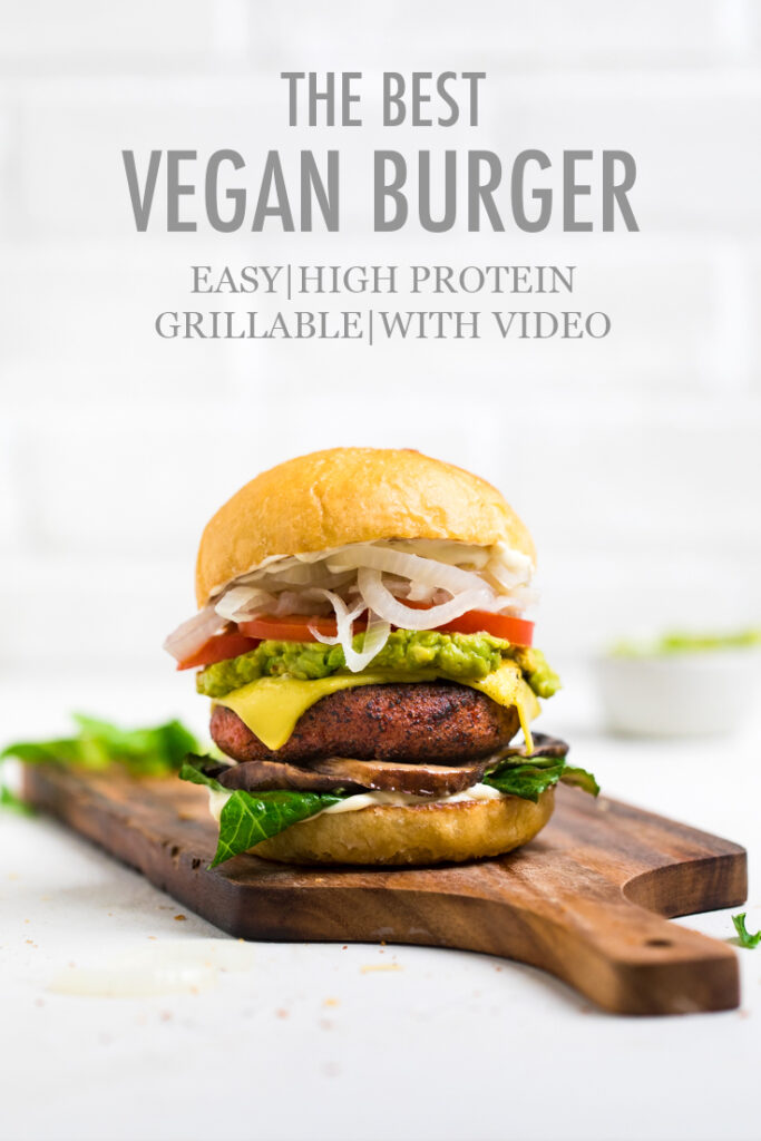 high protein vegan burger on a cutting board with title at the top