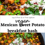 two photos of vegan sweet potato breakfast hash with the words in between photos on a white background